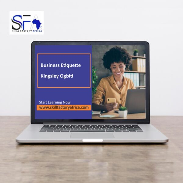 Business Etiquette with Kingsley Ogbiti